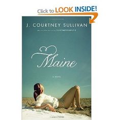 I finished Maine a few days ago. I would describe it as a beach read for people who are tired of books where the reader is assumed to be stupid and/or lazy. This book is about four women and there is no picture perfect wedding, romance, or any other Harlequin moment. It illustrates - beautifully, I might add - that life is a messy, complicated and bizarre journey from beginning to end. Read this and share it with your friends, you wont regret it.