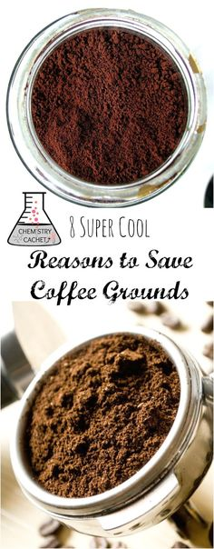 8 Super Cool Reasons to Save Coffee Grounds (You Probably Don't Know!) Coffee grounds in the garden, home, beauty, and more! Plus the science behind it on chemistrycachet.com