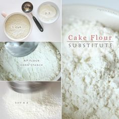 Cake flour substitute - 1 c. All purpose flour, remove 2 Tbs. sift together with 2 Tbs. corn starch