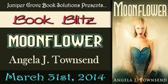 Laurie's Paranormal Thoughts and Reviews: Moonflower by Angela J. Townsend: Book Blitz with ...