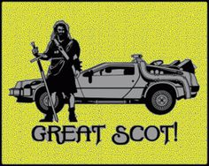""" Great Scot ! """