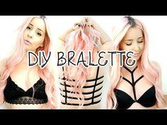 DIY 3 EASY Bralettes! | by tashaleelyn - YouTube