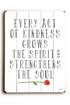 Every Act of Kindness by Lisa Weedn Wood Wall Art by ArteHouse on @HauteLook