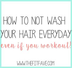 How to not wash your hair everyday, even if you sweat! Awesome products and steps to make your sweaty hair like new again :)