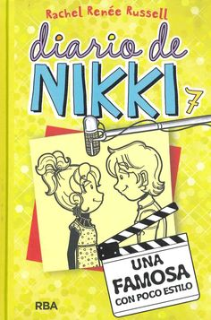 12 Ideas De Diario Nikki 1 El Diario De Nikki Dork Diaries Libros Para Niños