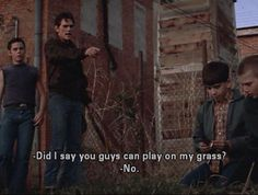 Did I say you guys could play in my grass?? No