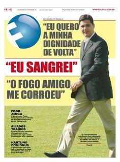 Capa da FOLHA que marcou a retirada de Ricardo Ferraço da disputa para governo do ES em abril de 2010.