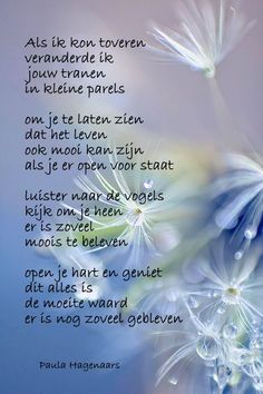 Gedichten Paula Hagenaars Thoughts And Feelings, Deep Thoughts, Losing Someone Quotes, Dutch Words, Dutch Quotes, Poems Beautiful, Love Kiss, Prayer Board, Grief