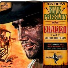 Charro/Let's Forget About The Stars single. Elvis Presley Records, Elvis Presley Movies, John Lennon Beatles, The Beatles, Classic Album Covers, Buddy Holly, Chuck Berry, Soundtrack, Family Photos