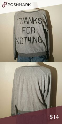 Thanks for Nothing Forever 21 Sweater This sweater has normal wear. Is an oversized small that can fit a medium. No trades. Forever 21 Sweaters Crew & Scoop Necks