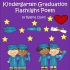 A+ Kindergarten Graduation Flashlight Poem Pre K Graduation, Kindergarten Graduation, Kindergarten Teachers, End Of School Year, End Of Year, End Of The Year Celebration, Flashlight, Teaching Ideas, School Ideas