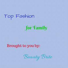 Top Fashion for Fami