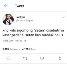Read setan from the story Receh Culture Technology by sendaljepittiway (bee) with reads. Funny Qoutes, Funny Kpop Memes, Jokes Quotes, Tweet Quotes, Mood Quotes, Kayaking Quotes, Funny Relationship Jokes, Funny Tweets Twitter, Fake Friend Quotes