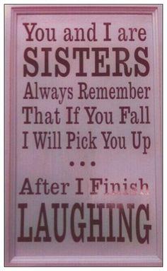 Haha...I adore my sister <3