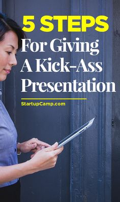 5 Steps for Giving a Kick-Ass Presentation -  CHANGE THE GAME.