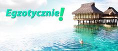 Oferty last minute • All Inclusive • Tanie wczasy last minute
