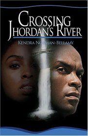 crossing Jordan book | Crossing Jordans River Lift Every Voice, Kendra Norman-Bellamy ...