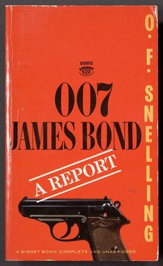 """James Bond 007 """"A Report"""" paperback I still find all these James Bond books at yard/garage sales. I pay no more than 25 cents each. James Bond Books, James Bond Movies, James Bond Gadgets, Pulp, Bond Girls, Book Cover Art, Book Covers, For Your Eyes Only, Fantasy Books"""