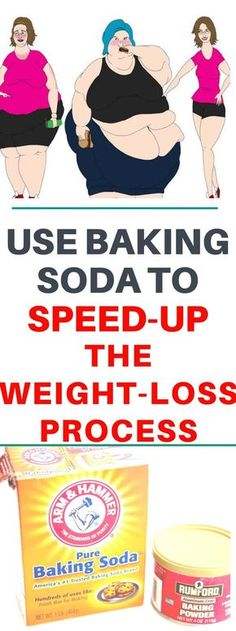 USE BAKING SODA TO SPEED-UP THE WEIGHT-LOSS PROCESS