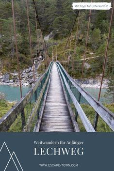 Am Lechweg: Von Lech nach Füssen in 6 Tagen | Escape Town Outdoor Reisen, Alps, Wishful Thinking, Europe, Budget Travel, Outdoor Adventures, Summer Vacations, North America