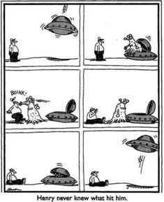 """""""The Far Side"""" by Gary Larson.one of my favorites. I have the actual newspaper clipping of this Far Side Cartoons, Far Side Comics, Funny Cartoons, Funny Comics, Cartoon Memes, Wtf Funny, Funny Jokes, Nerd Jokes, Lyrics"""