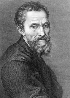 "Michelangelo Buonarroti:  ""If people only knew how hard I work  to gain my mastery, it wouldn't seem so wonderful at all.."""
