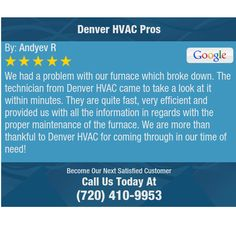 We had a problem with our furnace which broke down. The technician from Denver HVAC came...