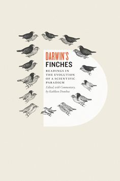 The book Darwin's Finches: Readings in the Evolution of a Scientific Paradigm, Edited, with Commentary, by Kathleen Donohue is published by University of Chicago Press. Design Poster, Graphic Design Layouts, Graphic Design Typography, Graphic Design Inspiration, Print Design, Layout Inspiration, Layout Design, Ex Libris, Book Cover Design
