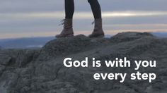 God is with you every step