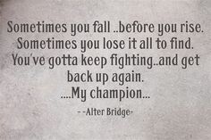 """My Champion"" by Alter Bridge lyrics"