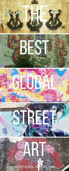 The best in global street art, from Malaysia to Valencia, as chosen by frequent flyers and in-the-know travellers from around the world.