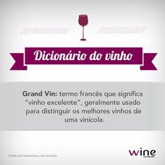 Já degustou um vinho classificado como Grand Vin? Ainda está em tempo e sempre é hora de aprender mais! #mundovinho #wine #vinho #grandvin