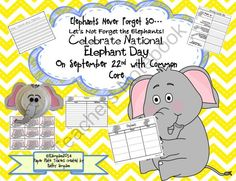 Elephants Never Forget SO� Let�s Not Forget the Elephants! Celebrate National Elephant Day from Sunshine and Lollipops on TeachersNotebook.com -  (18 pages)  - Celebrate National Elephant Day with Common Core: Making Connections, Fact and Opinion,Determining Important Ideas, non-fiction reading and Writing.
