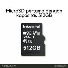 Perusahaan bernama Integral telah membuat sebuah MicroSD dengan ukuran 512GB. Ukuran ini adalah yang terbesar hingga saat ini, mengalahkan MicroSD buatan SanDisk berkapasitas 400GB.