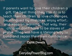 Carol Dweck Quotes About A Growth Mindset 26                                                                                                                                                     More