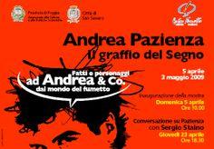 """""""Andrea Pazienza. Il graffio del Segno"""" (5 aprile / 19 maggio 2009)  a cura di Elena Antonacci, Teo de Palma e Antonello Vigliaroli"""