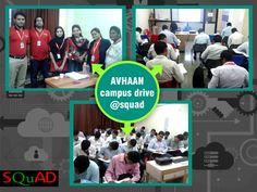 """In House Campus Drive by """"AVHAAN"""" @ SQUAD Infotech  http://squadinfotech.in/"""