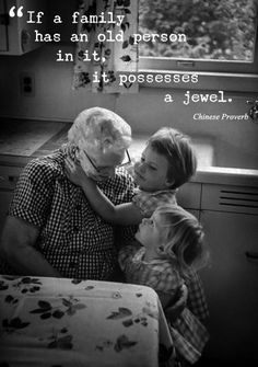 """""""If a family has an old person in it, it possesses a jewel."""" Chinese Proverb / Image via http://bloglovin.com / #inspiredquote #grandparents"""