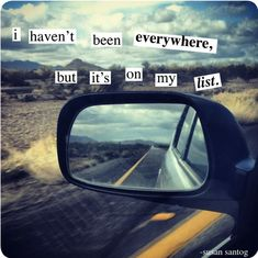"""I haven't been everywhere, but it's on my list."" #travel #quotes"