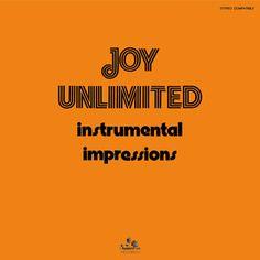 Joy Unlimited / Instrumental Impressions / Sonorama