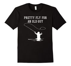Mens Father's Day Fly Fishing Fly Guy Funny Shirt