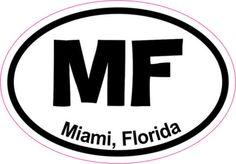 Oval MF Miami sticker