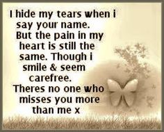 the pain in my heart will always remain until i see you again loss of
