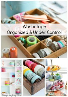 Washi Tape–Organized & Under Control...I love this stuff!!! #washi #washitape #organize