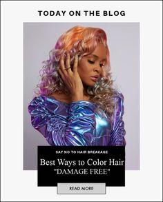 "BEST WAYS TO COLOR HAIR ""DAMAGE FREE"" – SL Raw Virgin Hair LLC. Latest Hair Trends, Hair Breakage, Hair Blog, Hair Transformation, To Color, About Hair, Great Hair, Damaged Hair, Virgin Hair"