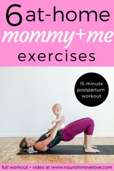 as a new mom i know that finding time to workout is hard. enter this 15 minute mommy + me workout; 6 exercises you can do at home with your baby!