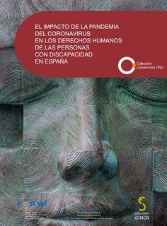 Acceso gratuito. El impacto de la pandemia del coronavirus en los derechos humanos de las personas con discapacidad Movies, Movie Posters, Disability, Human Rights, People, Films, Film Poster, Cinema, Movie