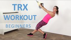 10 Minute TRX Workout For Beginners – Effective Bodyweight Suspension Tr...