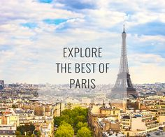 Endowed with the world's most famous landmarks, architecture, museums and cafés, the City of Love seduces at every corner.