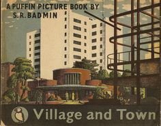 Puffin Picture Book No.16 - Village & Town by S R Badmin (rear cover) - 1942.